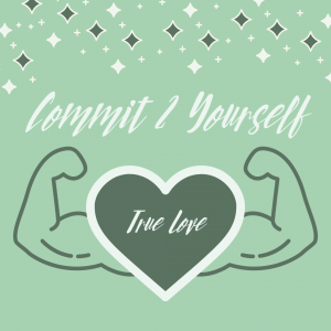 Commit 2 Yourself